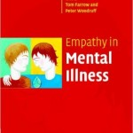 Neurophysiology of Empathy Chapter in Empathy in Mental Illness Book, Co-Authored Chapter by Dr. Chantal Gagnon